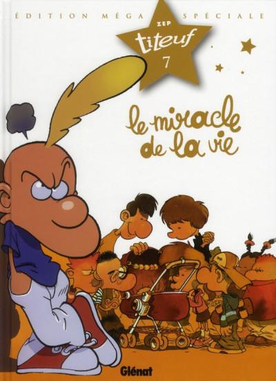 Couverture Titeuf tome 7 - le miracle de la vie