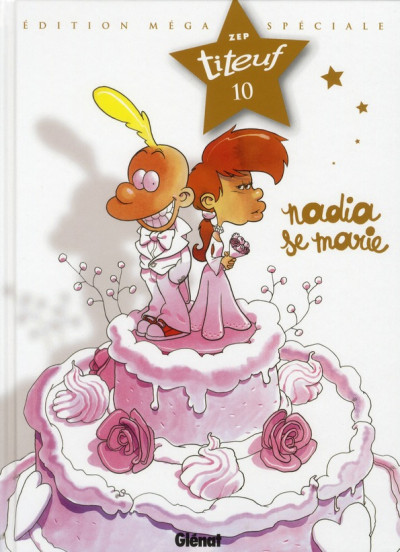 Couverture Titeuf tome 10 - Nadia se marie