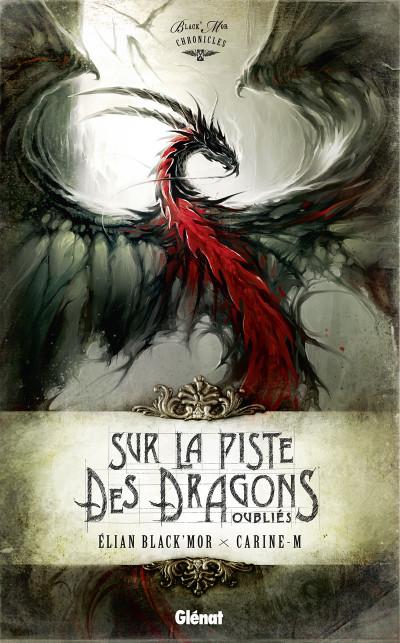 Couverture Black'Mor chronicles - cycle I ; sur la piste des dragons oubliés