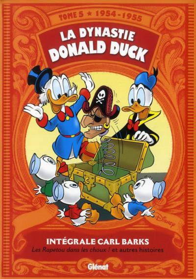 Couverture la dynastie Donald Duck ; INTEGRALE VOL.5 ; 1954-1955 ; les Rapetou dans les choux ! et autres histoires
