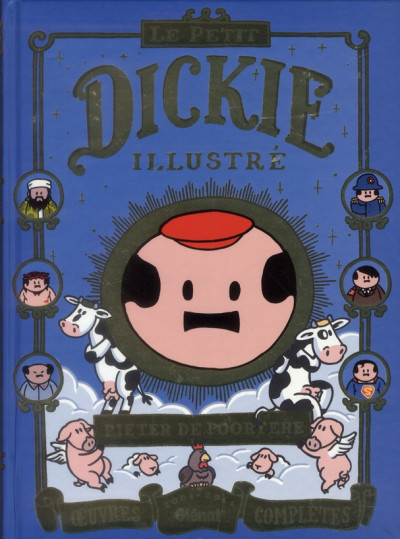image de le petit Dickie illustré ; oeuvres complètes 2001-2011