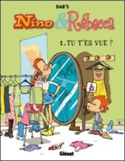 image de Nino et Rébecca tome 1 - tu t'es vue ?