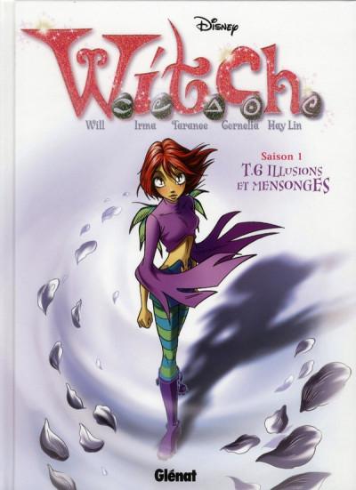 Couverture Witch tome 6 - illusion et mensonges