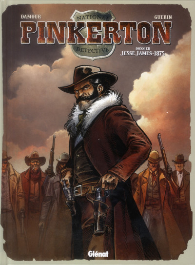 Couverture Pinkerton tome 1 - dossier Jesse James - 1875