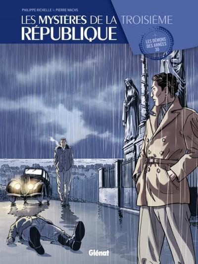 Couverture Les mystères de la troisième République tome 1 - les démons des années 30