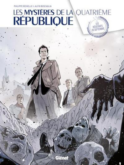Couverture les mystères de la quatrième République tome 1 - les résistants de septembre