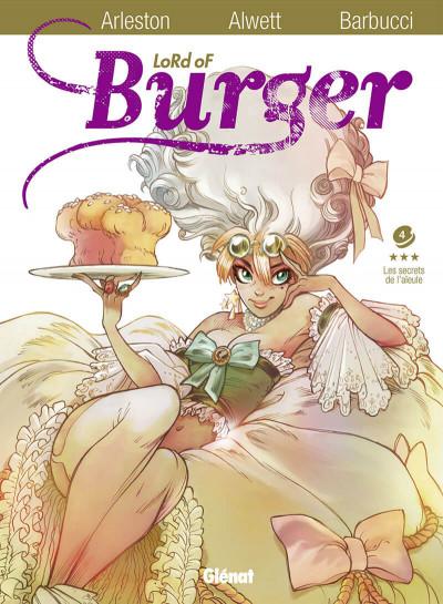 Couverture lord of burger tome 4 - les secrets de l'aïeule