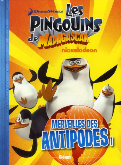 Couverture les pingouins de Madagascar tome 2 - merveilles des Antipodes 2