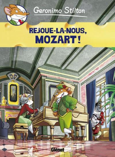 image de Géronimo Stilton tome 10 - rejoue-la nous, Mozart