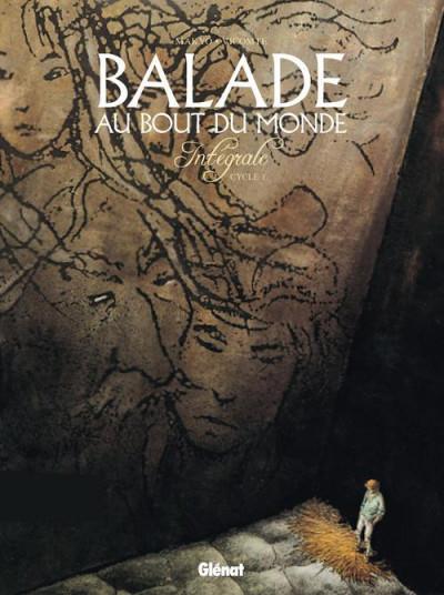 Couverture Balade au bout du monde - cycle 1 - Intégrale tome 1 (tome 1 à tome 4)