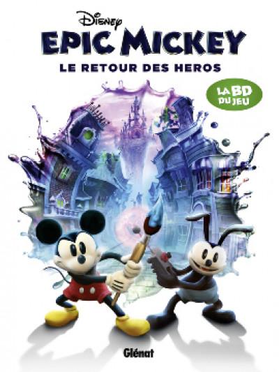 Couverture epic Mickey tome 2 - le retour des héros