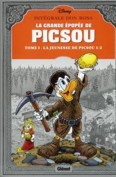 Couverture La grande épopée de Picsou tome 1 - La jeunesse de Picsou
