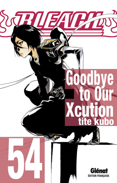 image de Bleach tome 54 - Goodbye to our Xcution
