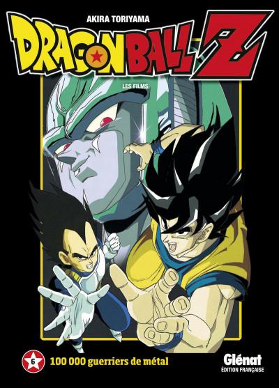 Couverture dragon ball Z - animés comics - les films tome 6 - 100 000 guerriers de métal