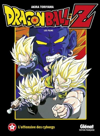 Couverture dragon ball Z - animé comics - les films tome 7 - l'offensive des cyborgs