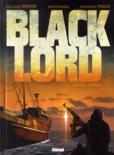 Couverture black lord tome 1 - Somalie : année 0