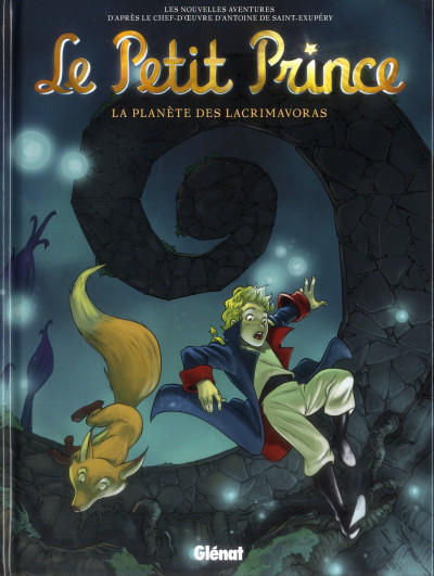 image de le petit prince tome 13 - la planète des Lacrimavoras