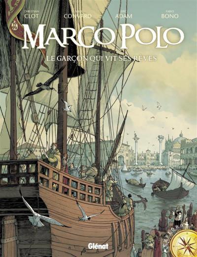 Couverture Marco Polo tome 1 - le garçon qui vit ses rêves