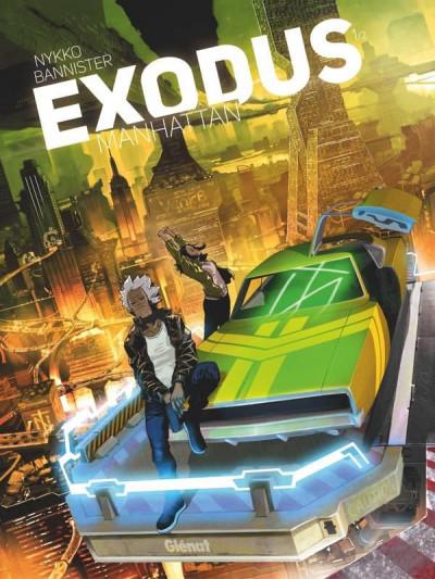 Couverture Exodus Manhattan tome 1 + ex-libris offert