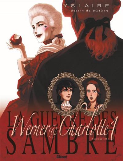 Couverture La guerre des Sambre - Werner et Charlotte tome 1