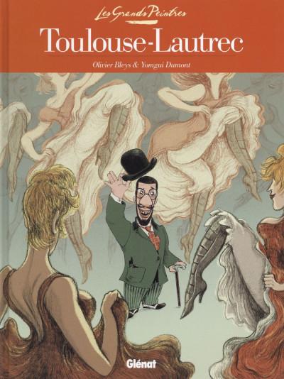 Couverture Les grands peintres : Toulouse-Lautrec - Panneaux pour la baraque de la Goulue