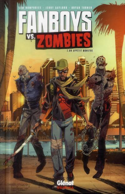 image de fanboys vs. zombies tome 2 - un appétit monstre