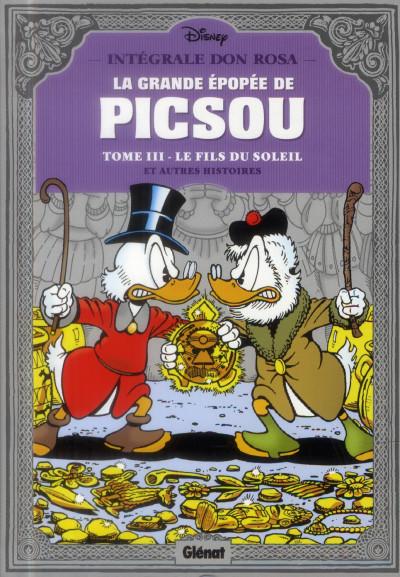 Couverture la grande épopée de Picsou ; INTEGRALE VOL.3 ; le fils du soleil et autres histoires