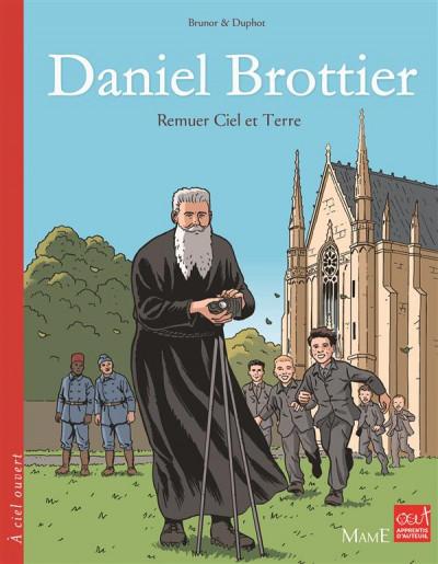 Couverture Daniel Brottier ; remuer ciel et terre