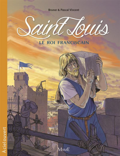 Couverture saint Louis ; le roi franciscain