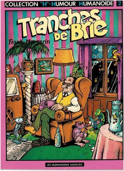 Couverture Tranches de Brie tome 1 - Tranches de Brie (éd. 1981)