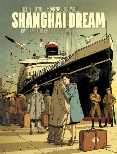 Couverture Shanghai dream tome 1