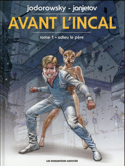 Couverture Avant l'Incal tome 1