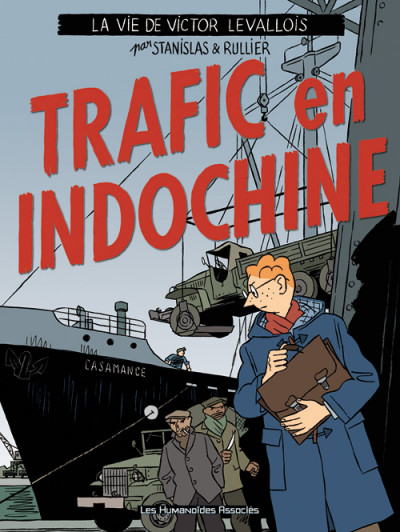 Couverture victor levallois tome 1 - trafic en indochine
