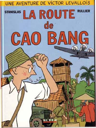 Couverture Victor Levallois tome 2 - La route de Cao Bang
