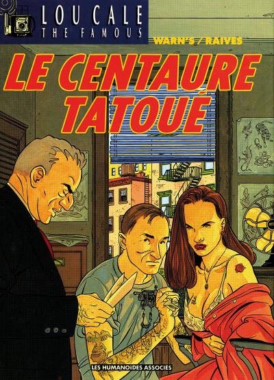 Couverture lou cale tome 5 - le centaure tatoué