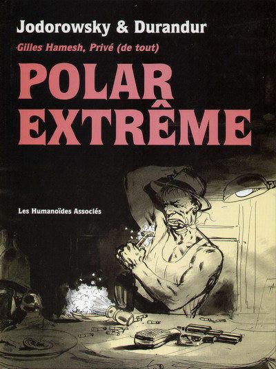Couverture Gilles hamesh - polar extrême tome 1