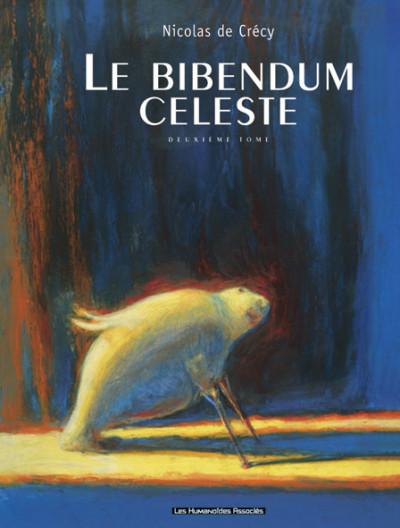 Couverture le bibendum céleste tome 2