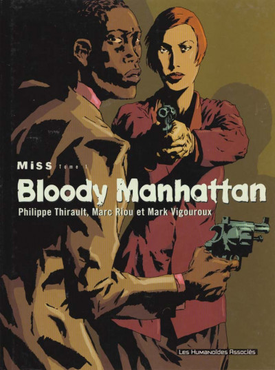 Couverture miss tome 1 - bloody manhattan