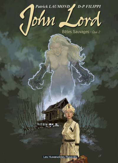 Couverture john lord tome 2 - bêtes sauvages opus 2