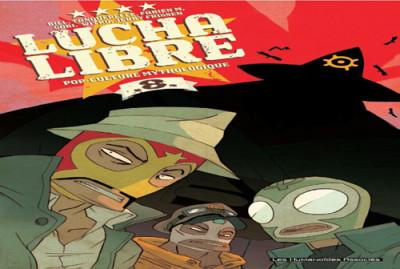 Couverture lucha libre tome 8 - pop-culture mythologique