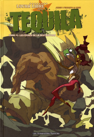 Couverture téquila tome 1 - les épines de la destruction