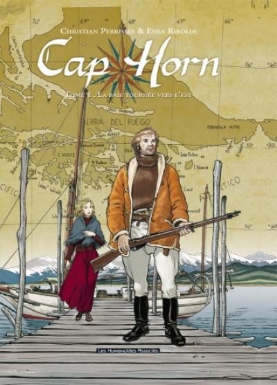image de cap horn tome 1 - la baie tournée vers l'est (nouvelle édition)