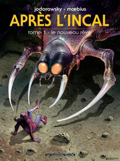 Couverture après l'incal tome 1 - le nouveau rêve édition 2011