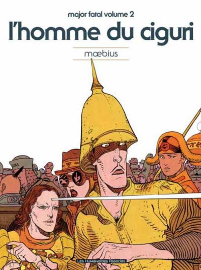 image de Major Fatal tome 2 - l'homme du Ciguri (édition 2012)