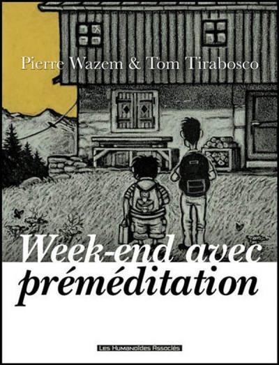 Couverture week-end avec premeditation ; ned 2012