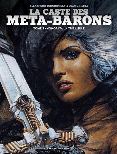 image de La Caste des Méta-Barons tome 2 - Honorata la Trisaïeule (édition 2015)