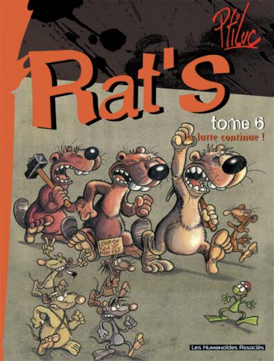 Couverture rat's tome 6 - la lutte continue