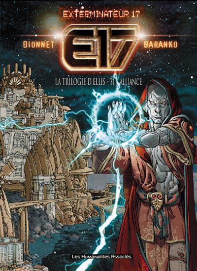 Couverture Exterminateur 17 tome 1 - l'alliance