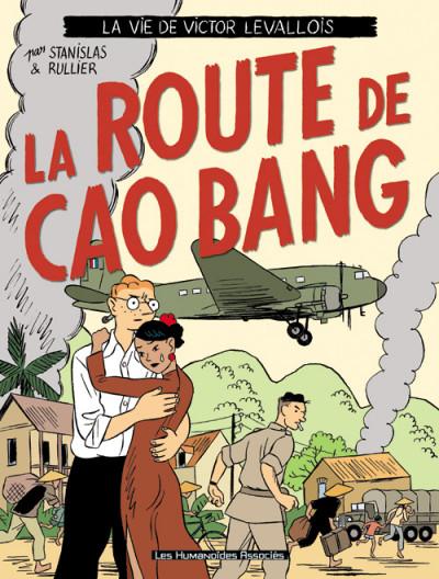Couverture la vie de victor levallois tome 2 - la route de cao bang