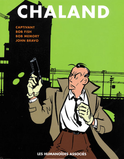 Couverture tout chaland tome 3 - intégrale freddy lombard tome 3